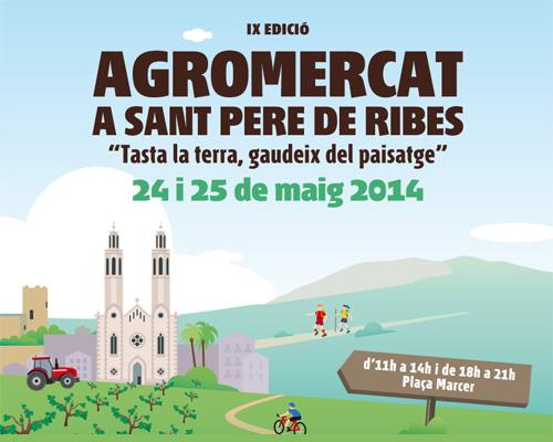 Agromercat a Sant Pere de Ribes