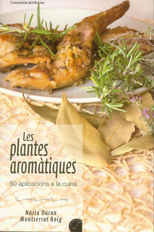 Les plantes aromàtiques, 80 aplicacions a la cuina