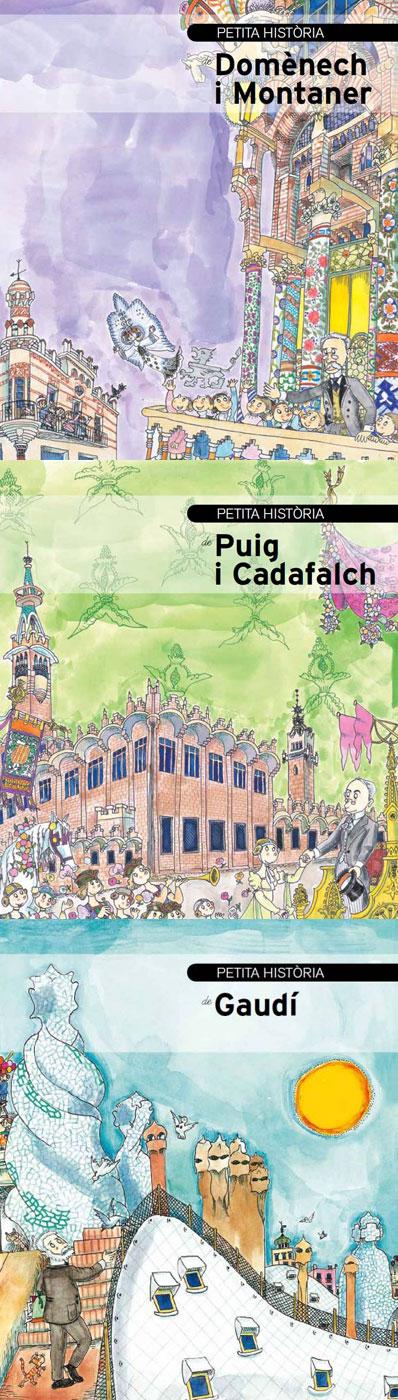 Petita història de Gaudí, de Puig i Cadafalch, i Domènech i Montaner