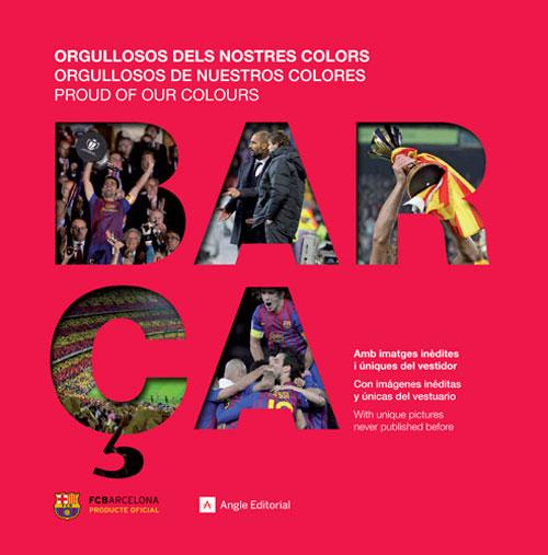 Barça: Orgullosos dels nostres colors