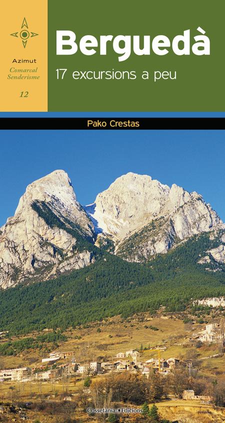 Berguedà: 17 excursions a peu
