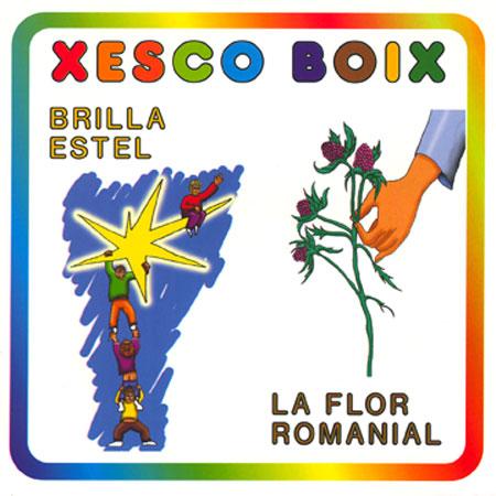 Xesco Boix · Brilla Estel · La Flor Romanial