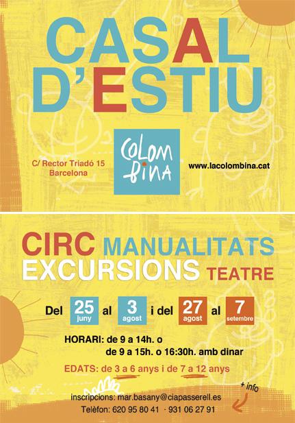 Casal d'estiu de circ, teatre, manualitats i excursions a La Colombina