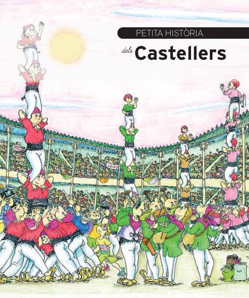 Petita història dels Castellers, i de Montserrat