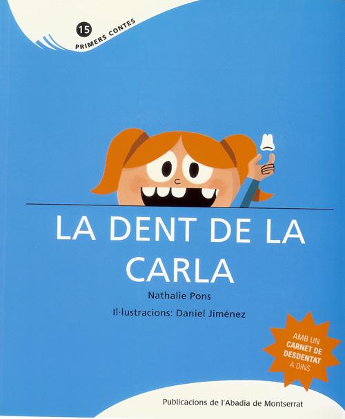 La dent de la Carla
