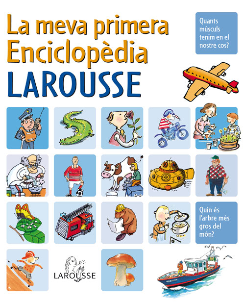 La meva primera enciclopèdia Larousse