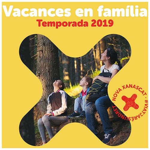Vacances en família. Primera convocatòria. Temporada 2019