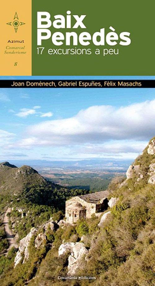 Baix Penedès, 17 excursions a peu