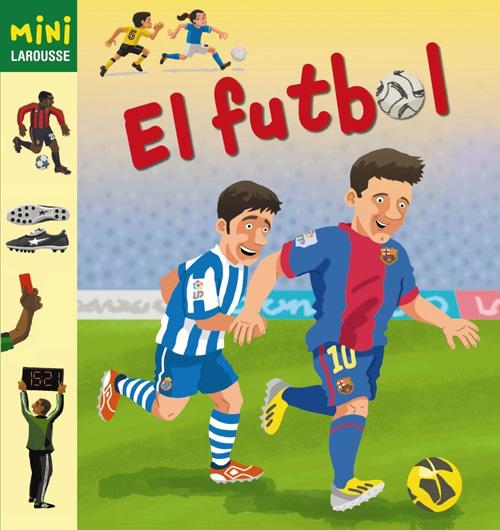 Mini Larousse: 'El futbol'