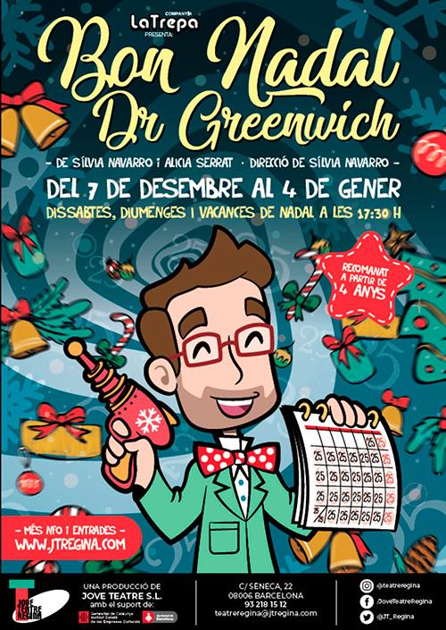 Bon Nadal Dr Greenwich al Jove Teatre Regina