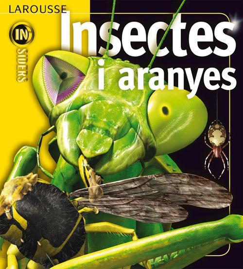 Insiders Larousse Insectes i Aranyes