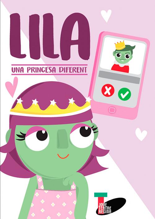 Lila, Una Princesa Diferent al Jove Teatre Regina