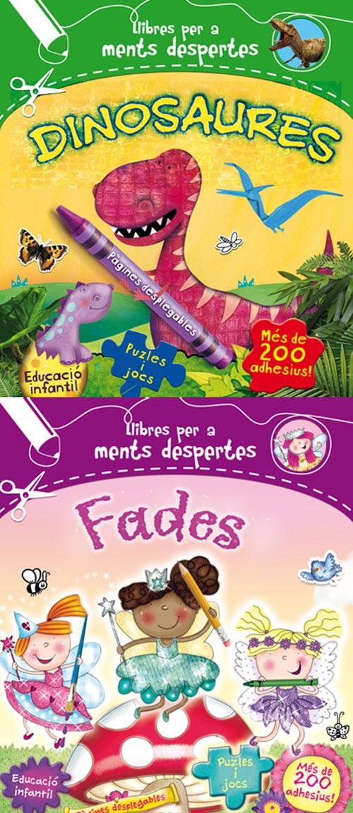 Llibres per a ments despertes: Fades, i Dinosaures
