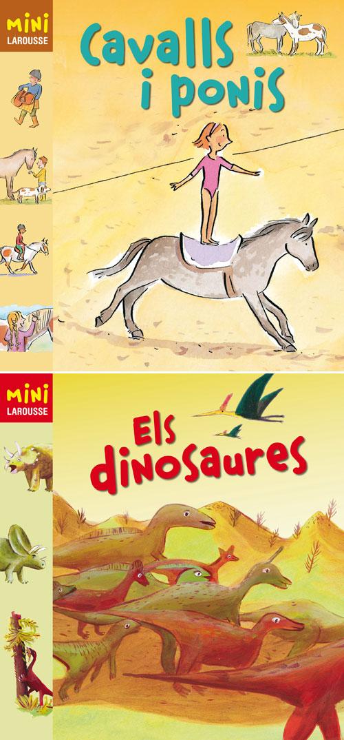 Mini Larousse - Cavalls i Ponis, i Els dinosaures