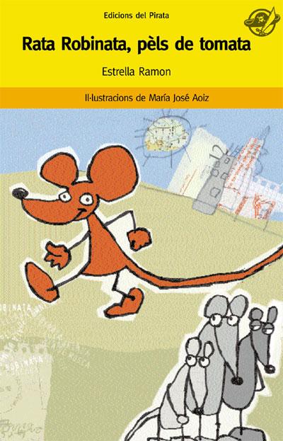 Rata Robinata, pèls de tomata