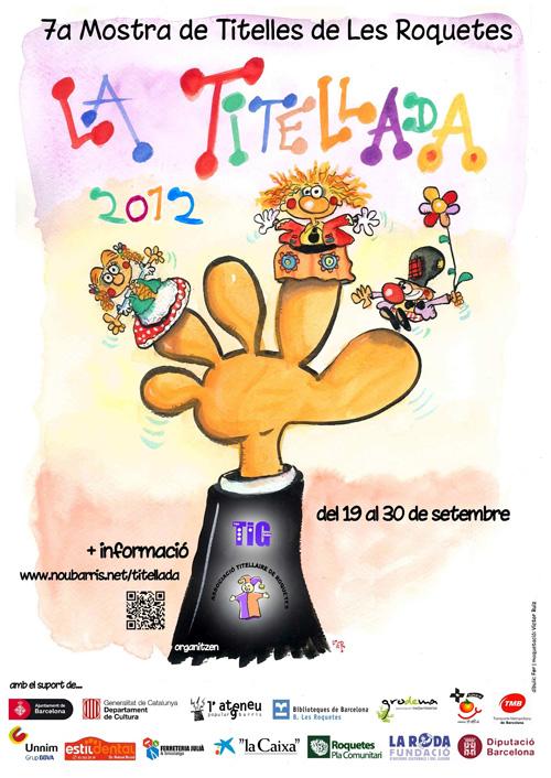 La Titellada 2012 a Roquetes, Barcelona