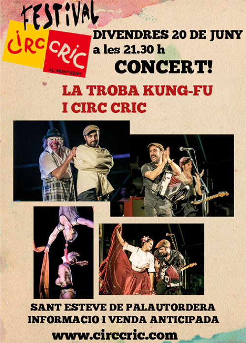 La Troba Kung-Fú i el Circ Cric, junts aquest divendres