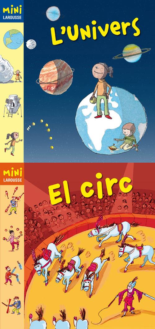 'El circ' i 'L'univers'